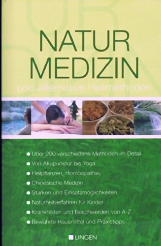 Naturmedizin und alternative Heilmethoden.