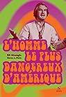 L'homme le plus dangereux d'Amérique: Récit biographique par Minutaglio