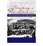 By Timothy Tackett ( Author ) [ Becoming a Revolutionary: The Deputies of the French National Assembly and the Emergence of a Revolutionary Culture (1789 1790) By Jan-2006 Paperback