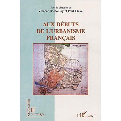 Aux débuts de l'urbanisme français