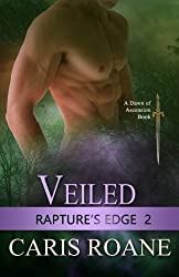 Veiled (Rapture's Edge) (Volume 2) by Caris Roane (2015-04-17)