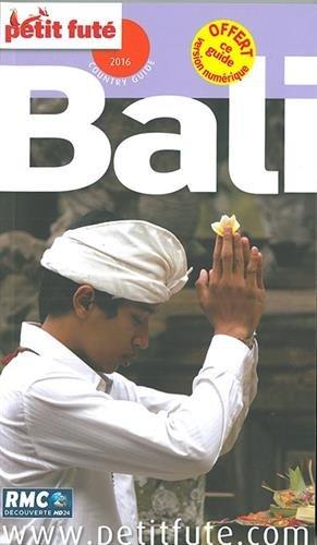 Petit Futé Bali par Petit Futé