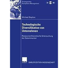 Technologische Diversifikation von Unternehmen (Strategisches Kompetenz-Management)