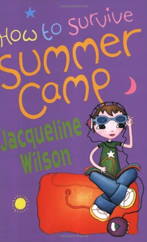 How to Survive Summer Camp (Oxford Junior Fiction)