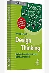 Design Thinking: Radikale Innovationen in einer digitalisierten Welt Taschenbuch