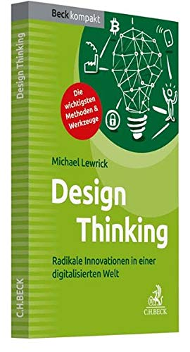 Design Thinking: Radikale Innovationen in einer digitalisierten Welt Blau Digital System