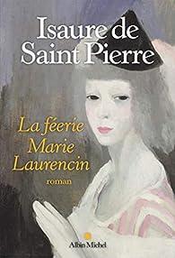 Marie Laurencin, la féerie par Isaure de Saint-Pierre