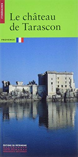 Le château de Tarascon par Collectif