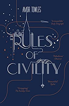 Rules of Civility by [Towles, Amor]