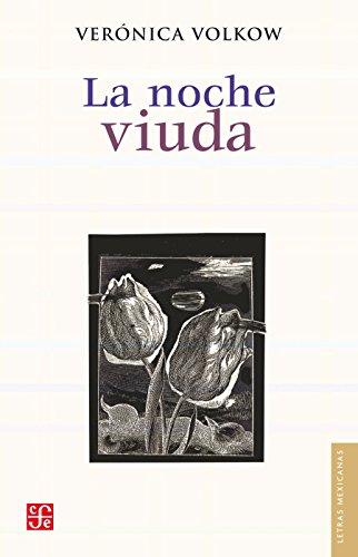 La noche viuda (Letras Mexicanas)