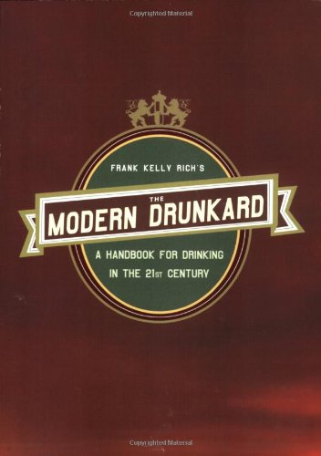 the-modern-drunkard-a-handbook-for-drinking-in-the-21st-century