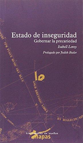 ESTADO DE INSEGURIDAD: GOBERNAR LA PRECARIEDAD (MAPAS)