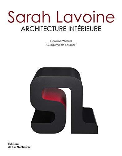 Sarah Lavoine : Architecture intérieure de Sarah Lavoine (2010) Relié