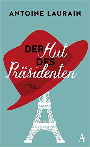 Der Hut des Präsidenten ()