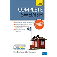 Complete Swedish Beginner to Intermediate Course: (Book and audio support) (Teach Yourself)