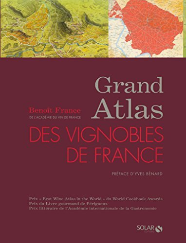 Grand Atlas des vignobles de France (French Edition) by Benoit France (2008-09-22)