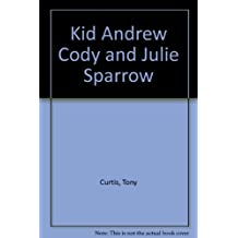 Kid Andrew Cody and Julie Sparrow