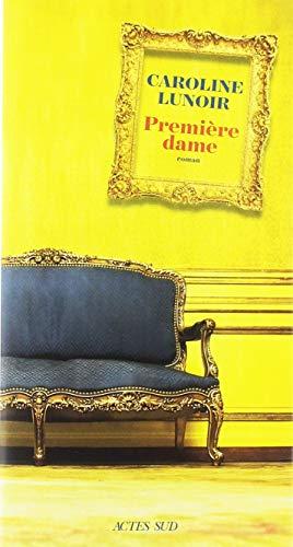 Première dame : roman