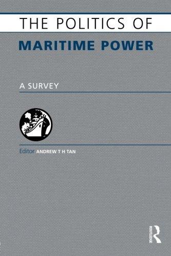 The Politics of Maritime Power: A Survey (Europa Politics of ...) (2007-05-23)