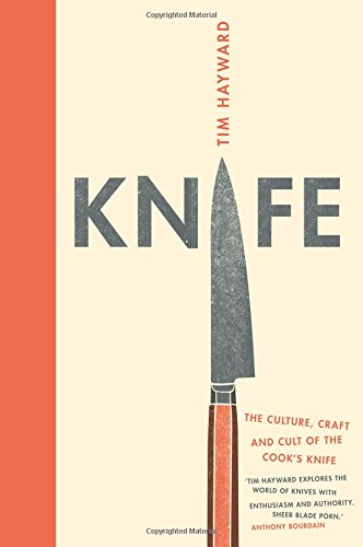 knife-the-cult-craft-and-culture-of-the-cooks-knife