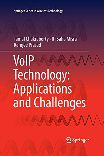 VoIP Technology: Applications and Challenges (Springer Series in Wireless Technology) Wireless-sah