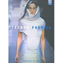 [(Techno Fashion)] [By (author) Bradley Quinn] published on (December, 2002)