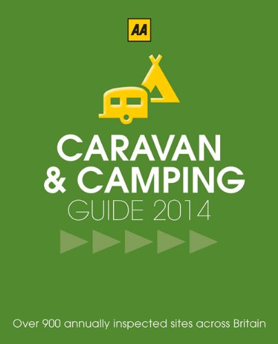 AA Caravan & Camping Guide 2014 (AA Lifestyle Guides)