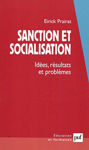 Sanction et socialisation: Idées, résultats et problèmes