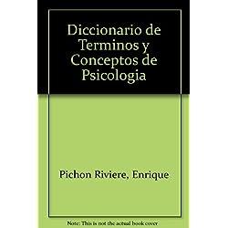 Diccionario de Terminos y Conceptos de Psicologia