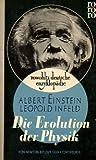 Die Evolution der Physik - Albert / Infeld, Leopold Einstein