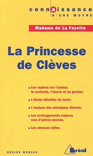 La Princesse de Clèves, de Mme de la Fayette par D. Werlen