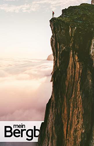 Mein Bergbuch - Tagebuch für Berge, zum Bergsteigen und Wandern: Blanko Journal und Logbuch für Gipfel und Berge, zum selber schreiben als Wanderbuch und Geschenk für Naturfreunde