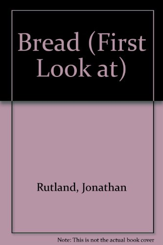 A first look at bread
