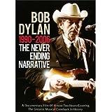 Bob Dylan -The Never Ending Narrative 1990 - 2006 [DVD] [2011] [NTSC]