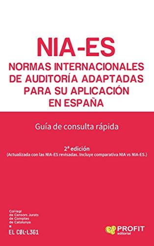 Normas Internacionales de Auditoría adaptadas para su aplicación en España: Guía de consulta rápida por Col·legi de Censors Jurats  de Comptes de Catalunya