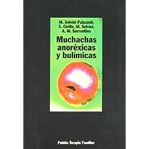 Muchachas anoréxicas y bulímicas (Psicología Psiquiatría Psicoterapia)