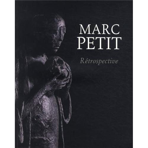 Marc Petit - Rétrospective