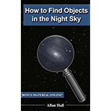 How to Find Objects in the Night Sky