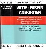 Witze. Fabeln. Anekdoten - Eberhard Puntsch