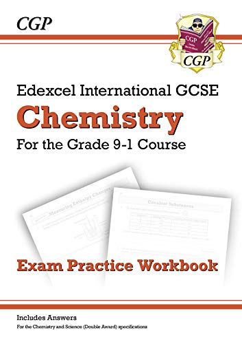 New Grade 9-1 Edexcel International GCSE Chemistry: Exam Practice Workbook (includes Answers) (CGP IGCSE 9-1 Revision) (English Edition)