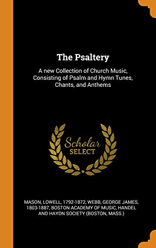 The Psaltery: a New Collection of Church