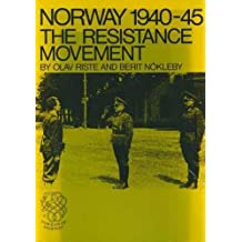 Norway Nineteen-Forty to Nineteen Forty-Five: The Resistance Movement