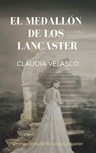 El Medallón De Los Lancaster