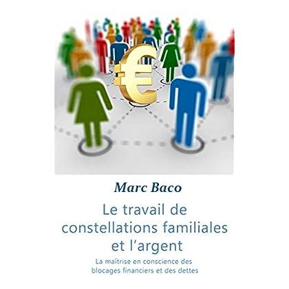 Le travail des constellations familiales et l'argent