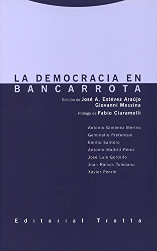 La democracia en bancarrota (Estructuras y procesos. Derecho)