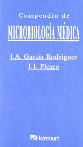 Compendio de microbilogía médica por Jose A. Garcia-Rodriguez