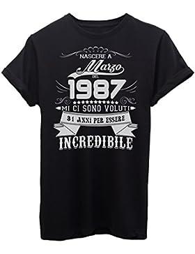 iMage T-Shirt Compleanno Nato A Marzo del 1987-31 Anni per Essere Incredibile - Eventi - Maglietta