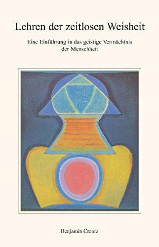 Lehren der zeitlosen Weisheit: Eine Einführung in das geistige Vermächtnis der Menschheit