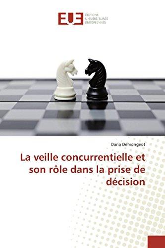 La veille concurrentielle et son rôle dans la prise de décision par Daria Demongeot