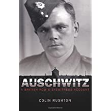 Auschwitz: A British POW's Eyewitness Account